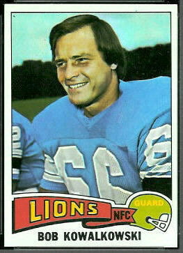 Bob Kowalkowski 1975 Topps football card