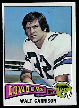 Walt Garrison 1975 Topps football card