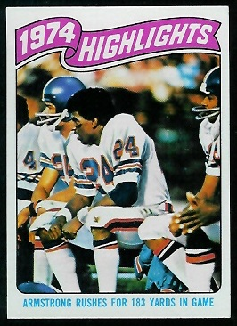1974 Highlights: Armstrong rushes for 183 yards in game 1975 Topps football card