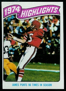 1974 Highlights: James punts 96 times in season 1975 Topps football card