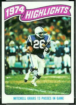 1974 Highlights: Mitchell grabs 13 passes in game 1975 Topps football card