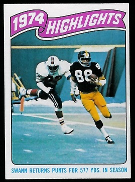 1974 Highlights: Swann returns punts for 577 yds. in season 1975 Topps football card
