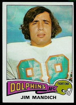 Jim Mandich 1975 Topps football card
