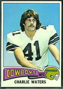Charlie Waters 1975 Topps football card