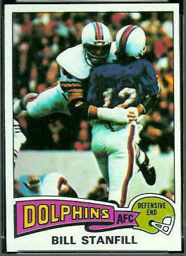 Bill Stanfill 1975 Topps football card