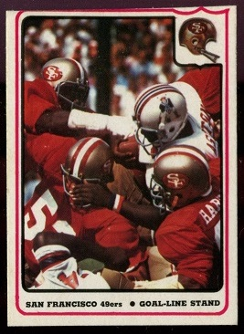San Francisco 49ers - Goal-Line Stand 1976 Fleer Team Action football card