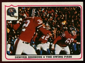 Denver Broncos - The Swing Pass 1976 Fleer Team Action football card
