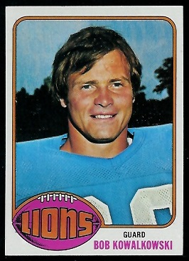 Bob Kowalkowski 1976 Topps football card