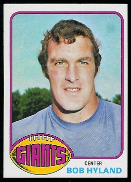 Bob Hyland 1976 Topps football card