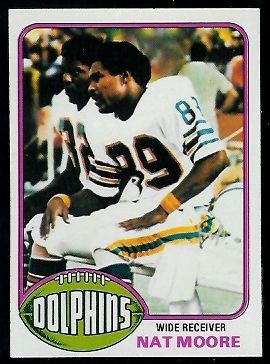 Nat Moore 1976 Topps football card
