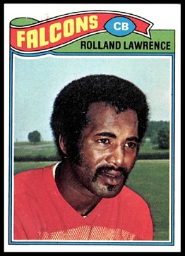 Rolland Lawrence 1977 Topps football card