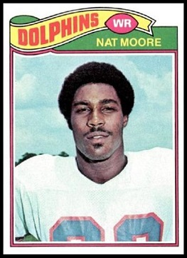 Nat Moore 1977 Topps football card