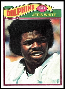 Jeris White 1977 Topps football card