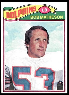 Bob Matheson 1977 Topps football card