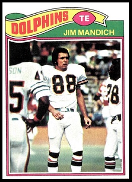 Jim Mandich 1977 Topps football card