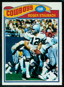 Roger Staubach 1977 Topps football card