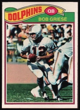 Bob Griese 1977 Topps football card