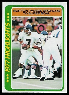 Morton Passes Broncos to Super Bowl 1978 Topps football card