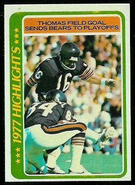 Thomas Field Goal Sends Bears to Playoffs 1978 Topps football card